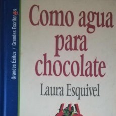 Libros antiguos: COMO AGUA PARA CHOCOLATE. Lote 120037587