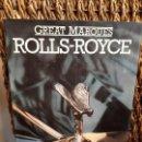 Libros antiguos: LIBRO ROLLS ROYCE. GREAT MARQUES. JONATHAN WOOD. AÑO 1982. 79 PÁGINAS. COCHE CLÁSICO.. Lote 120065087