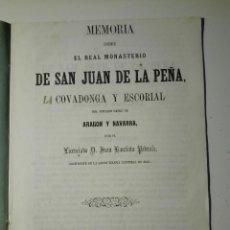 Libros antiguos: MEMORIA SOBRE EL REAL MONASTERIO DE SAN JUAN DE LA PEÑA.. J. BAUTISTA PEDRALS 1862. Lote 120078967
