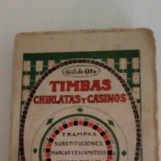 Libros antiguos: TIMBAS CHIRLATAS Y CASINOS - GIL DE ORO LIBRERIA GRANADA. Lote 120112895
