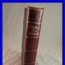 Libros antiguos: ALCALA DE LOS ZEGRIES DE RICARDO LEON EDIC. 1910. Lote 120160211