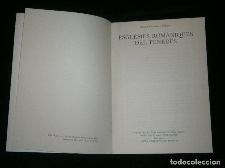 Libros antiguos: F1 ESGLESIAS ROMANIQUES DEL PENEDES ESTEVE CRUAÑES I OLIVER 1980 ILUSTRADO EN CATALAN - Foto 4 - 120188523