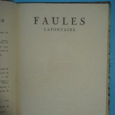 Libros antiguos: FAULES - LAFONTAINE - TRADUCCIO JOSEP CARNER - EDITORIAL CATALANA, 1921, 1ª ED. (TAPA DURA) . Lote 120199627