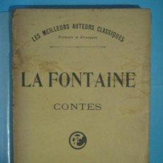 Libros antiguos: CONTES - LAFONTAINE - ERNEST FLAMMARION, PARIS, 1906 - LES MEILLEURS AUTORS CLASSIQUES (EN FRANCES). Lote 120232235