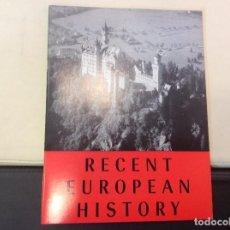 Libros antiguos: RECENT EUROPEAN HISTORY. Lote 120241787