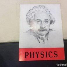 Libros antiguos: PHYSICS. Lote 120242811