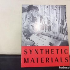 Libros antiguos: SYNTHETIC MATERIALS. Lote 120243451