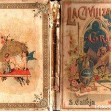 Libros antiguos: DE LA PEÑA : LA CIVILIZACIÓN Y LOS GRANDES INVENTOS (CALLEJA, C. 1900). Lote 120313531