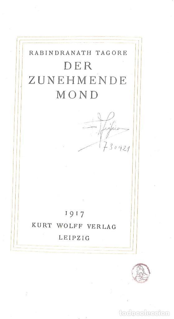 DER ZUNEHMENDE MOND. RABINDRANATH TAGORE. 1917. EN ALEMÁN (Libros Antiguos, Raros y Curiosos - Otros Idiomas)