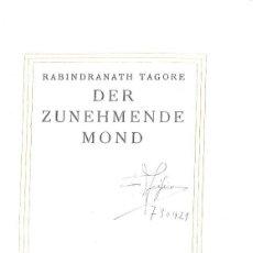 Libros antiguos: DER ZUNEHMENDE MOND. RABINDRANATH TAGORE. 1917. EN ALEMÁN. Lote 120330227