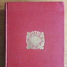 Libros antiguos: LES HISTORIES TROYANES / GUIU DE COLUMPNES / EDIT. MIQUEL Y PLANAS / 1916. Lote 120351319
