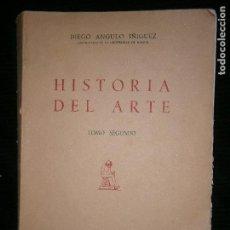 Libros antiguos: F1 HISTORIA DEL ARTE TOMO SEGUNDO DIEGO ANGULO IÑIGUEZ . Lote 120403635