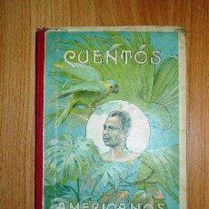 Libros antiguos: BASTINOS, JULIÁN. CUENTOS AMERICANOS (BIBLIOTECA IBERO-AMERICANA) / CUBIERTAS DE DIÉGUEZ. Lote 120405403
