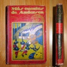 Libros antiguos: ANDERSEN, CRISTIAN. MÁS CUENTOS ESCOGIDOS (BIBLIOTECA PERLA. PRIMERA SERIE ; 12). Lote 120405555