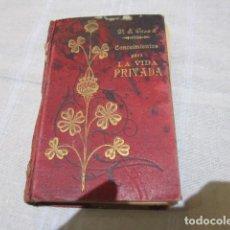 Libros antiguos: - CONOCIMIENTOS PARA LA VIDA PRIVADA - POR V. SUAREZ CASAÑ. TOMO 1. EDICIÓN 1910. Lote 120406731