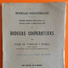 Libros antiguos: BODEGAS- BODEGAS COOPERATIVAS- ANGEL DE TORREJON Y BONETA 1.923. Lote 134151066