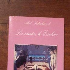 Livros antigos: LA CINTA DE ESCHER-ABEL POHUTANIK-LA SONRISA VERTICAL. Lote 120448051