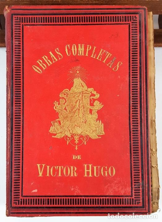 Libros antiguos: OBRAS COMPLETAS DE VICTOR HUGO. TOMO I. JACINTO LABAILA. 1886. - Foto 10 - 120528183