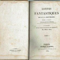 Libros antiguos: CONTES FANTASTIQUE, POR E. T. A. HOFFMANN. TOMO I. AÑO 1830 (14.3). Lote 120532479