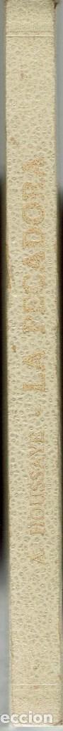 Libros antiguos: LA PECADORA, POR ARSENIO HOUSSAYE. AÑO ¿1910? (9.3) - Foto 3 - 120535523