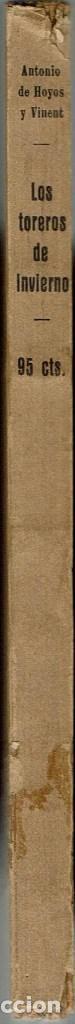 Libros antiguos: LOS TOREROS DE INVIERNO, POR ANTONIO DE HOYOS Y VINENT. AÑOS ¿20? (2.4) - Foto 3 - 120557303