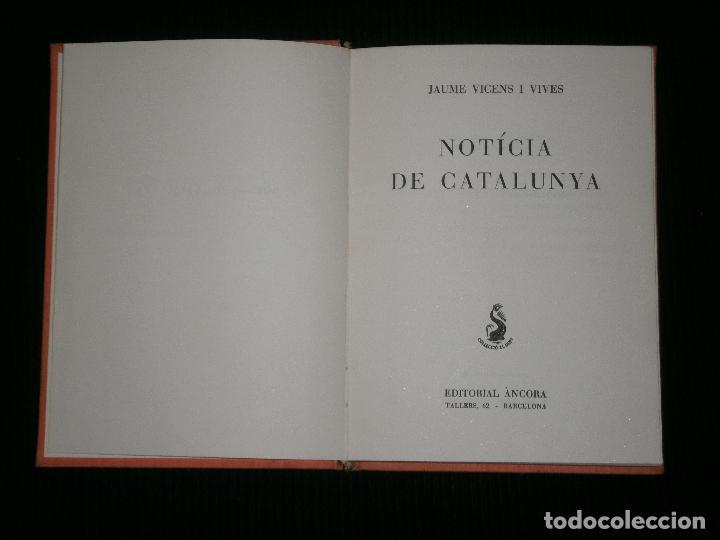 F1 NOTICIA DE CATALUNYA J. VICENS VIVES EN CATALAN (Libros Antiguos, Raros y Curiosos - Historia - Otros)
