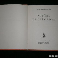 Libros antiguos: F1 NOTICIA DE CATALUNYA J. VICENS VIVES EN CATALAN. Lote 120559027