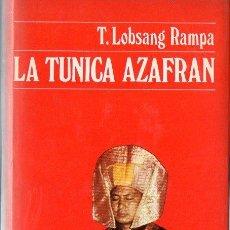 Libros antiguos: LOBSANG RAMPA : LA TÚNICA AZAFRÁN (DESTINO, 1973). Lote 120606571