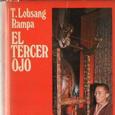 Libros antiguos: LOBSANG RAMPA : EL TERCER OJO (DESTINO, 1973). Lote 120606843