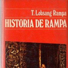 Libros antiguos: LOBSANG RAMPA : HISTORIA DE RAMPA (DESTINO, 1973). Lote 120606887