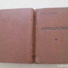 Libros antiguos: ANICETO LEÓN GARRE AGRICULTURA ESPAÑOLA, ECONOMÍA E INDUSTRIAS. RMT86313. Lote 120714591