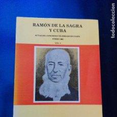 Libros antiguos: LIBRO-RAMÓN DE LA SAGRA Y CUBA-ACTAS DEL CONGRESO EN PARÍS ENERO 1992-VOL.1-EDC.DO CASTRO-ENSAIO. Lote 265361844