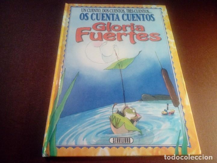 UN CUENTO, DOS CUENTOS, TRES CUENTOS GLORIA FUERTES (Libros Antiguos, Raros y Curiosos - Literatura Infantil y Juvenil - Otros)