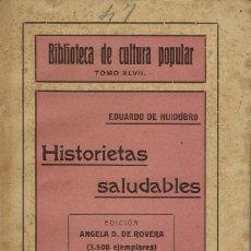 Libros antiguos: HISTORIETAS SALUDABLES, POR EDUARDO DE HUIDOBRO. AÑO ¿1918? (10.3). Lote 120787619