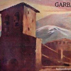 Libros antiguos: GARBA.REVISTA D'ART, LITERATURA Y ACTUALITATS. ANY II NÚM.10 1906. Lote 120910603
