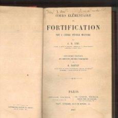 Libros antiguos: COURS ÉLÉMENTAIRE DE FOTIFICATION FAIT A L'ÉCOLE SPÉCIALE MILITAIRE. A. R. EMY. Lote 120933515