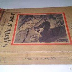Libros antiguos: ESPÍRITU DE AMOR-DAPHNE DU MAURIER-EL ELEFANTE BLANCO-DISTRIBUIDOR SATURNINO CALLEJA-. Lote 120989111