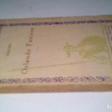 Libros antiguos: ORLANDO FURIOSO-ARIOSTO-COMPAÑÍA IBERO AMERICANA DE PUBLICACIONES- ¿ 1931 ?. Lote 120990267
