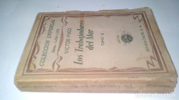LOS TRABAJADORES DEL MAR-VICTOR HUGO-TOMO II-ESPASA CALPE-1932 (Libros antiguos (hasta 1936), raros y curiosos - Literatura - Narrativa - Otros)