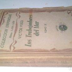 Libros antiguos: LOS TRABAJADORES DEL MAR-VICTOR HUGO-TOMO II-ESPASA CALPE-1932. Lote 120994759