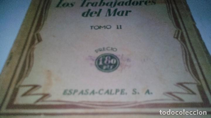 Libros antiguos: LOS TRABAJADORES DEL MAR-VICTOR HUGO-TOMO II-ESPASA CALPE-1932 - Foto 4 - 120994759