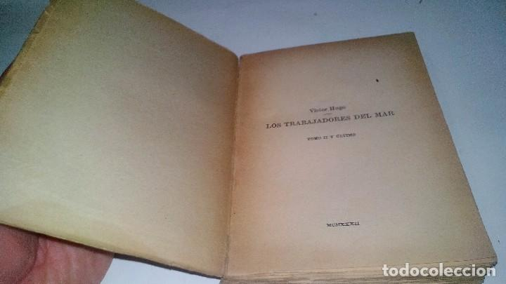 Libros antiguos: LOS TRABAJADORES DEL MAR-VICTOR HUGO-TOMO II-ESPASA CALPE-1932 - Foto 5 - 120994759