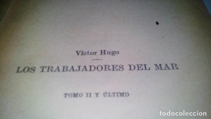 Libros antiguos: LOS TRABAJADORES DEL MAR-VICTOR HUGO-TOMO II-ESPASA CALPE-1932 - Foto 6 - 120994759