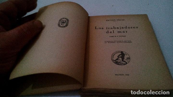 Libros antiguos: LOS TRABAJADORES DEL MAR-VICTOR HUGO-TOMO II-ESPASA CALPE-1932 - Foto 8 - 120994759