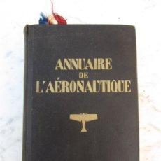 Libros antiguos - Annuaire de l'aéronautique année 1928 aeronautica aviación - 121024735