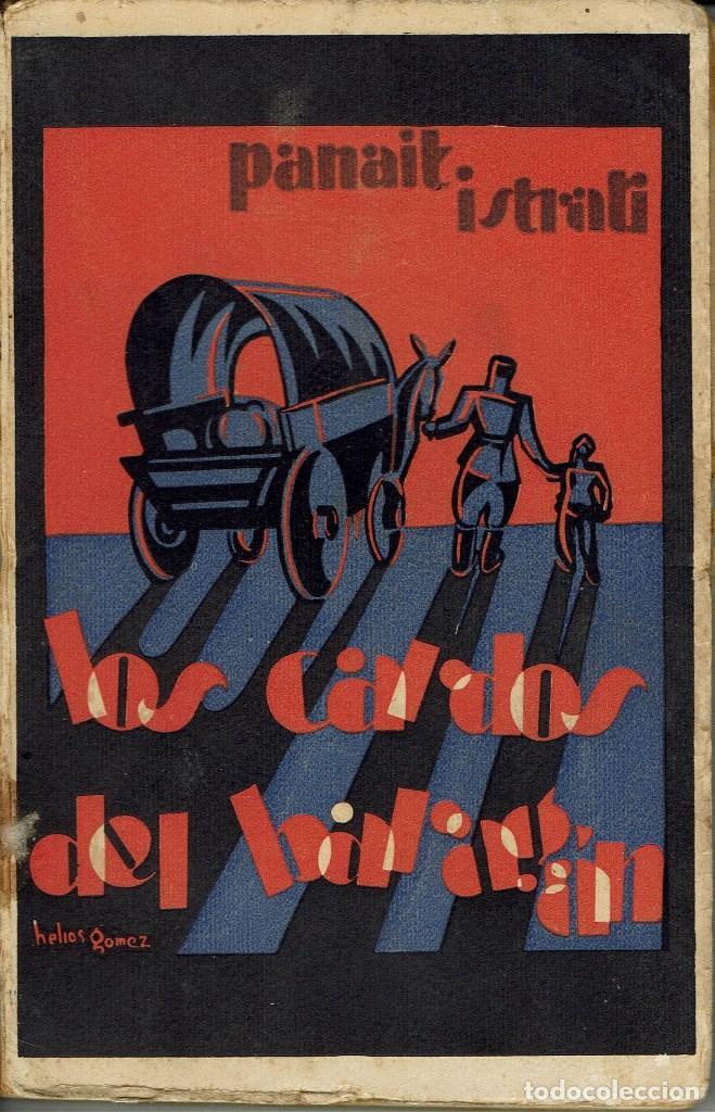 LOS CARDOS DEL BARAGÁN, POR PANAIT ISTRATI. AÑOS ¿30? (3.4) (Libros antiguos (hasta 1936), raros y curiosos - Literatura - Narrativa - Otros)