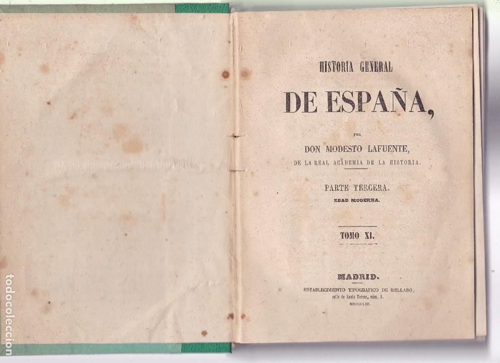 Libros antiguos: HISTORIA GENERAL DE ESPAÑA - MODESTO LAFUENTE - TOMO XI / MADRID 1853 - Foto 2 - 121051119