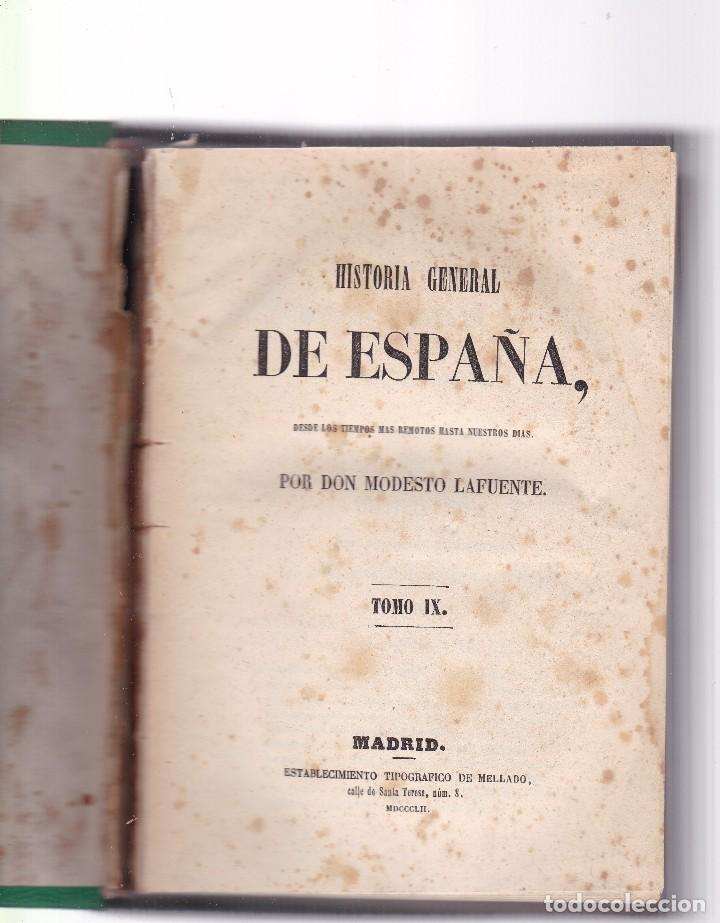 Libros antiguos: HISTORIA GENERAL DE ESPAÑA - MODESTO LAFUENTE - TOMO IX / MADRID 1852 - Foto 2 - 121051451