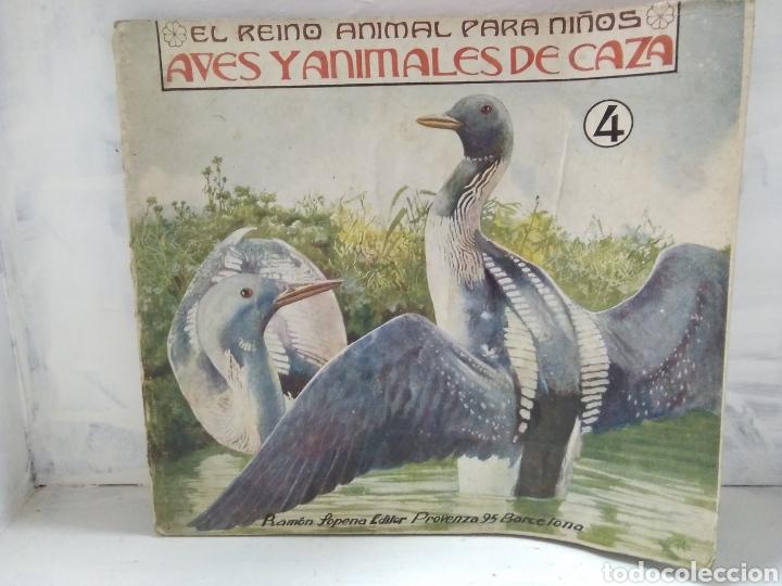 EL REINO ANIMAL PARA NIÑOS. AVES Y ANIMALES DE CAZA (Libros Antiguos, Raros y Curiosos - Literatura Infantil y Juvenil - Otros)