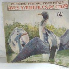 Alte Bücher - EL REINO ANIMAL PARA NIÑOS. AVES Y ANIMALES DE CAZA - 121060058